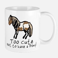 Too Cute Pony Mug