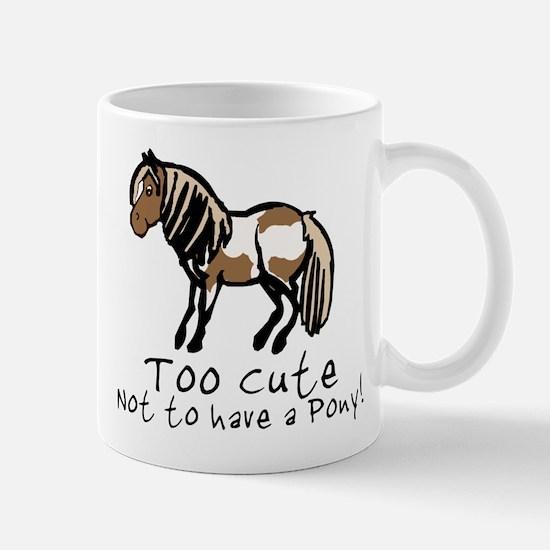 Too Cute Pony Mug