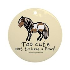 Too Cute Pony Ornament (Round)