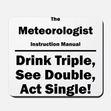 Meteorologist Mousepad