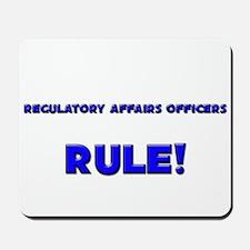Regulatory Affairs Officers Rule! Mousepad