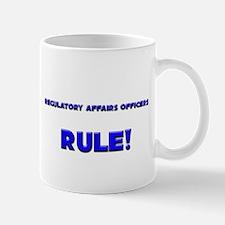 Regulatory Affairs Officers Rule! Mug