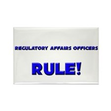 Regulatory Affairs Officers Rule! Rectangle Magnet
