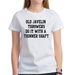 Do it with a thinner shaft Women's T-Shirt