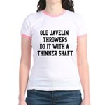 Do it with a thinner shaft Jr. Ringer T-Shirt