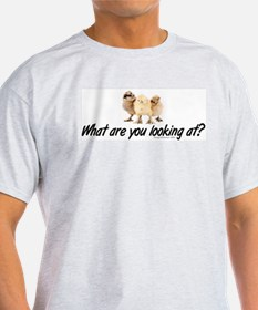What are you looking at? T-Shirt