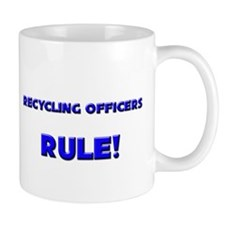 Recycling Officers Rule! Mug