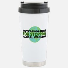 Psych Majors Stop Global Warming Travel Mug