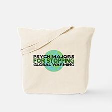 Psych Majors Stop Global Warming Tote Bag
