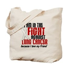 In The Fight 1 LC (Friend) Tote Bag