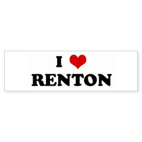 I Love RENTON Bumper Sticker
