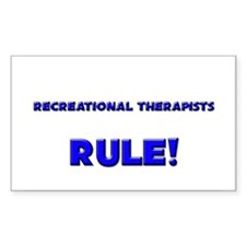 Recreational Therapists Rule! Rectangle Decal
