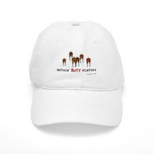 Nothin' Butt MinPins Baseball Cap