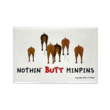 Nothin' Butt MinPins Rectangle Magnet (100 pack)