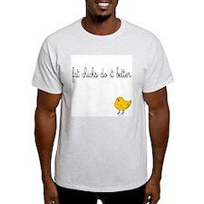 Fat chicks do it better. Ash Grey T-Shirt