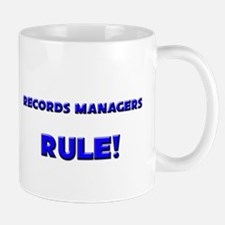 Records Managers Rule! Mug