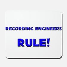 Recording Engineers Rule! Mousepad