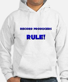 Record Producers Rule! Jumper Hoody