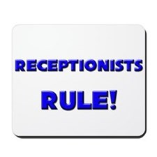 Receptionists Rule! Mousepad