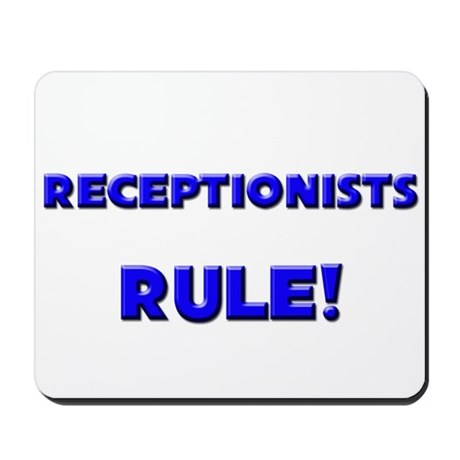 Receptionists Rule! Mousepad