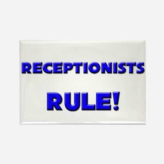 Receptionists Rule! Rectangle Magnet