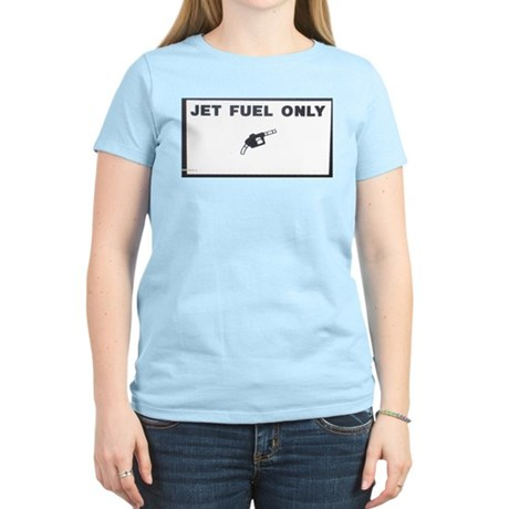Jet Fuel Only Women's Pink T-Shirt