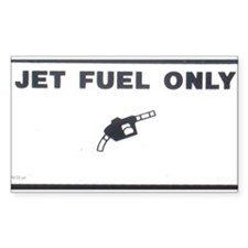 Jet Fuel Only Rectangle Decal