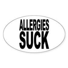 Allergies Suck Oval Decal