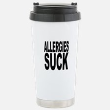 Allergies Suck Stainless Steel Travel Mug