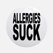 Allergies Suck Ornament (Round)