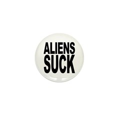 Aliens Suck Mini Button (10 pack)