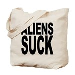 Aliens Suck Tote Bag