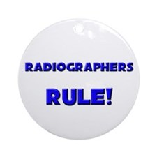 Radiographers Rule! Ornament (Round)