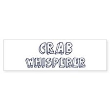 Crab Whisperer Bumper Bumper Sticker