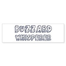 Buzzard Whisperer Bumper Bumper Sticker