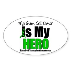 My Stem Cell Donor is My Hero Oval Decal
