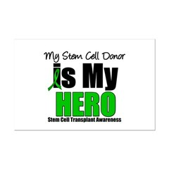 My Stem Cell Donor is My Hero Posters