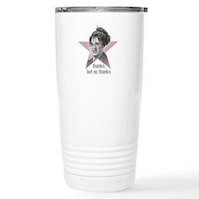 Thanks, but no thanks Travel Coffee Mug