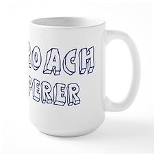 Cockroach Whisperer Mug