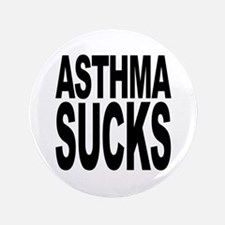 "Asthma Sucks 3.5"" Button"