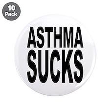 "Asthma Sucks 3.5"" Button (10 pack)"