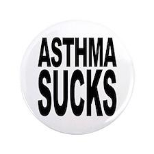 "Asthma Sucks 3.5"" Button (100 pack)"