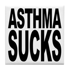 Asthma Sucks Tile Coaster