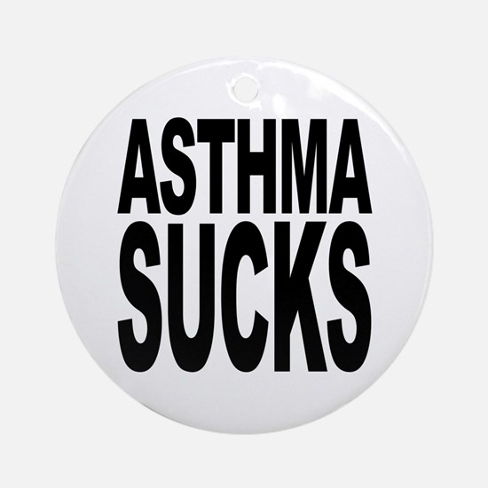 Asthma Sucks Ornament (Round)