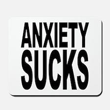 Anxiety Sucks Mousepad