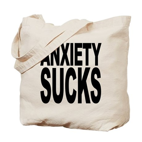 Anxiety Sucks Tote Bag