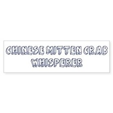 Chinese Mitten Crab Whisperer Bumper Bumper Sticker