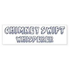 Chimney Swift Whisperer Bumper Bumper Sticker