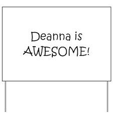 Deanna Yard Sign