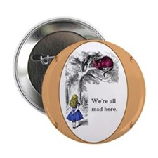 """We're All Mad Here 2.25"""" Button (10 pack)"""